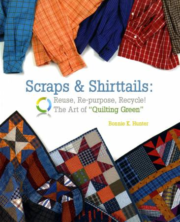 Scraps & Shirttails Bonnie Hunter
